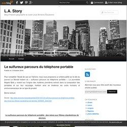 Le sulfureux parcours du téléphone portable - blog histoire geographie lycée eaubonne
