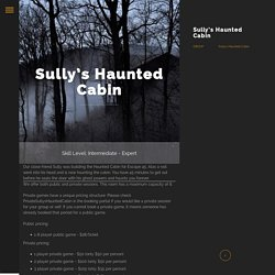 Sully's Haunted Cabin