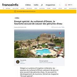 Conflit EAU agriculture/tourisme - Sultanat d'Oman