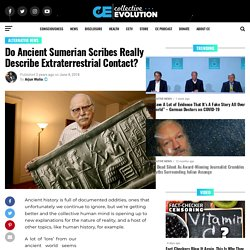 Do Ancient Sumerian Scribes Really Describe Extraterrestrial Contact?