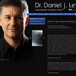 This is your brain on music — Dr. Daniel J. Levitin
