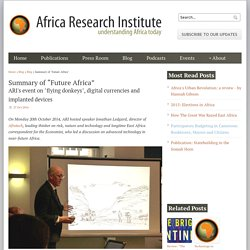 "Summary of ""Future Africa"" - Africa Research Institute"