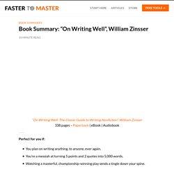 "Book Summary: ""On Writing Well"", William Zinsser"