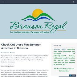Check Out these Fun Summer Activities in Branson – Branson Regal