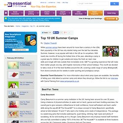 Top 10 UK Summer Camps - The Best Childrens Summer Activity Camps