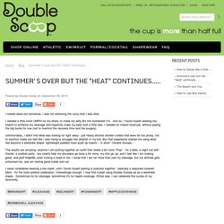 """Summer's over but the """"Heat"""" continues with Double Scoop"""