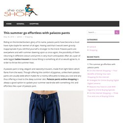 This summer go effortless with palazzo pants – All In one