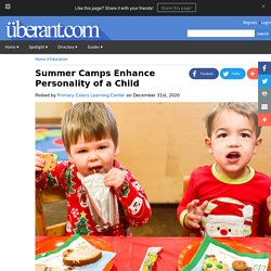 Summer Camps Enhance Personality of a Child