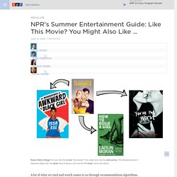 s Summer Entertainment Guide: Like This Movie? You Might Also Like ...