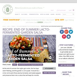 End of Summer Lacto-fermented Garden Salsa Recipe