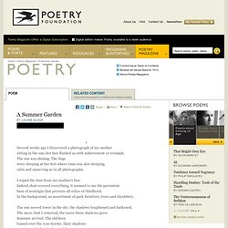A Summer Garden by Louise Glück : Poetry Magazine