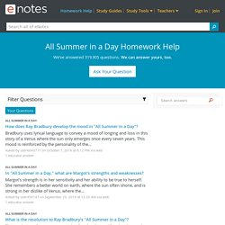 All Summer in a Day Homework Help - eNotes.com