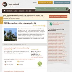 2014 Summer Internships in Los Angeles, CA