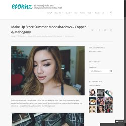 Make Up Store Summer Moonshadows – Copper & Mahogany