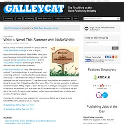 Write a Novel This Summer with NaNoWriMo - GalleyCat