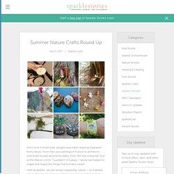 Summer Nature Crafts Round Up - Sparkle Stories