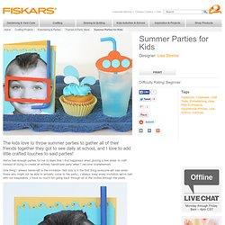 Summer Parties for Kids / Summer Camp