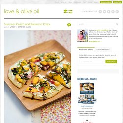 Summer Peach and Balsamic Pizza | Love and Olive Oil