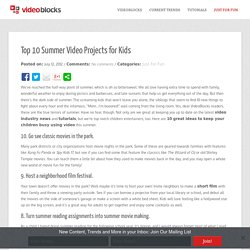 Top 10 Summer Video Projects for Kids - VideoBlocksVideoBlocks - Free Video Editing Tips and Tricks