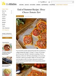 End of Summer Recipe: Three Cheese Tomato Tart