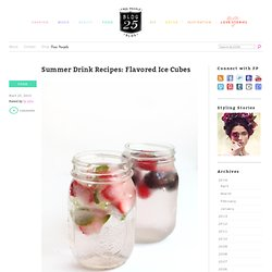 Summer Drink Recipes: Flavored Ice Cubes