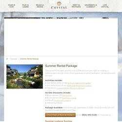 Summer Rental Package