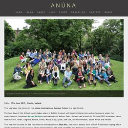 Summer School 2015 — ANÚNA