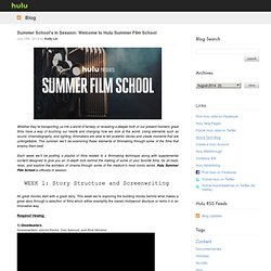 Summer School's in Session: Welcome to Hulu Summer Film School