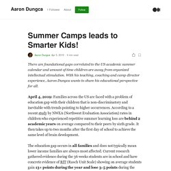 Summer Camps leads to Smarter Kids!