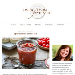 Spicy Summer Tomato Jam - Saving Room for Dessert