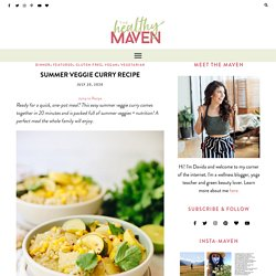 Summer Veggie Curry [Ready in 20 Minutes] - The Healthy Maven