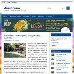 Summerhill – edukacja bez opresji
