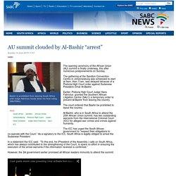 "AU summit clouded by Al-Bashir ""arrest"":Sunday 14 June 2015"