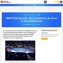 IBM Think Summit : des conteneurs, du cloud et des expériences