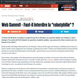 """Web Summit - Faut-il interdire la """"robotphilie"""" ?"""