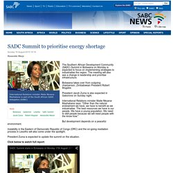 SABC News - SADC Summit to prioritise energy shortage:Sunday 16 August 2015