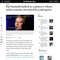 Pat Summitt hailed as a pioneer whose achievements stretched beyond sports