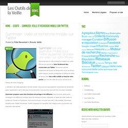 Summizer. Veille et recherche mobile sur Twitter