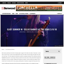 Eliot Sumner w/ Cellie Barnes