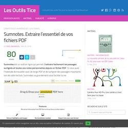 Sumnotes. Extraire l'essentiel de vos fichiers PDF – Les Outils Tice