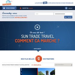 Sun Trade Travel - Espace membre