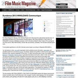 Sundance 2013 WIKILEAKS Communique