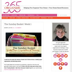 The Sunday Basket: Week 1 - Organize 365