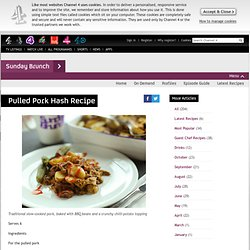Sunday Brunch - Articles - Pulled Pork Hash Recipe