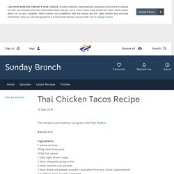 Sunday Brunch - Articles - Thai Chicken Tacos Recipe - All 4