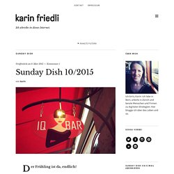 Sunday Dish 10/2015Karin Friedli