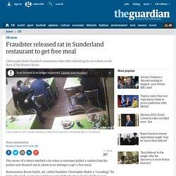 Fraudster released rat in Sunderland restaurant to get free meal