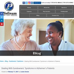 Dealing With Sundowners' Syndrome in Alzheimer's Patients