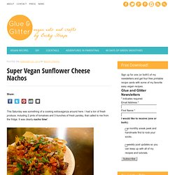 Super Vegan Sunflower Cheese Nachos