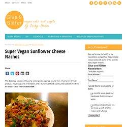 Super Vegan Sunflower Cheese Nachos